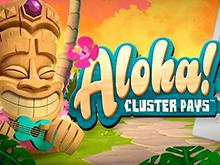 Игровой аппарат Aloha: Cluster Pays